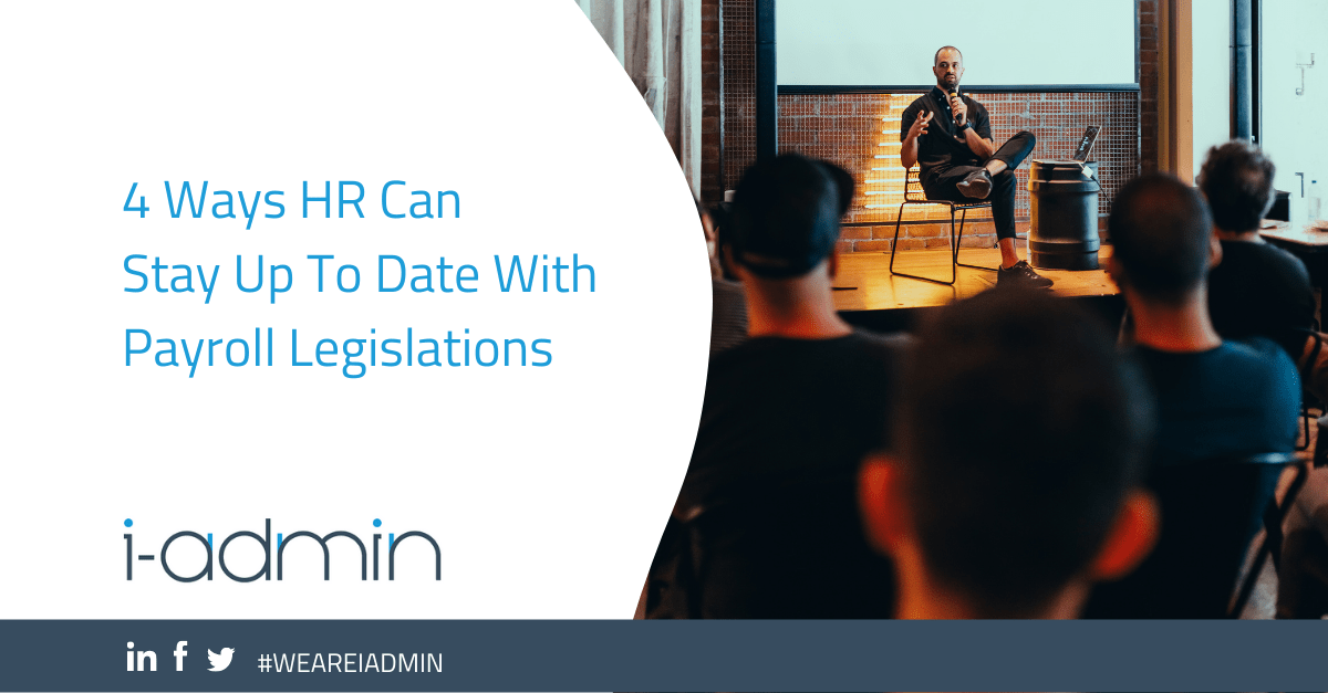 4 Ways HR Can Stay Up To Date With Payroll Legislations