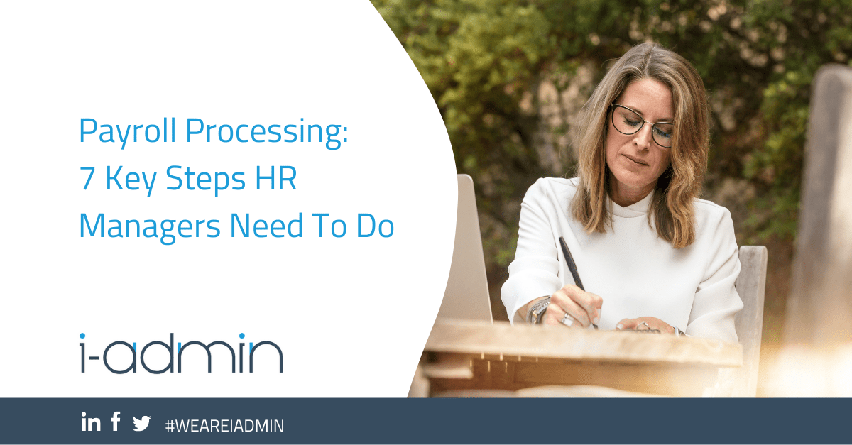 Payroll Processing: 7 Key Steps HR Managers Need To Do