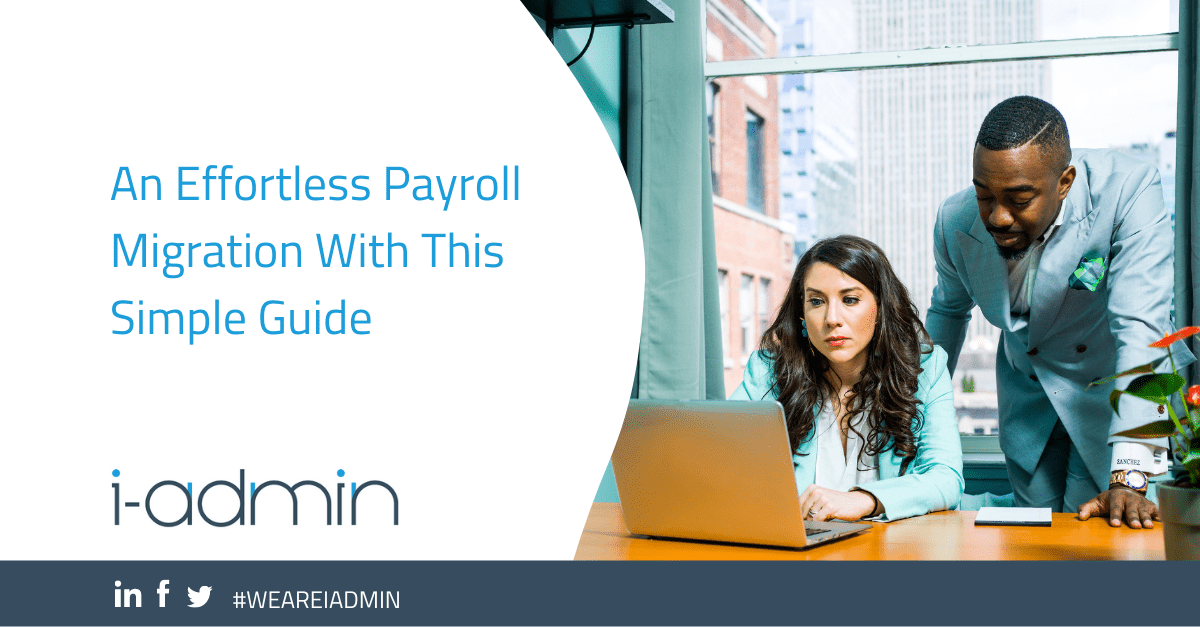 An Effortless Payroll Migration With This Simple Guide