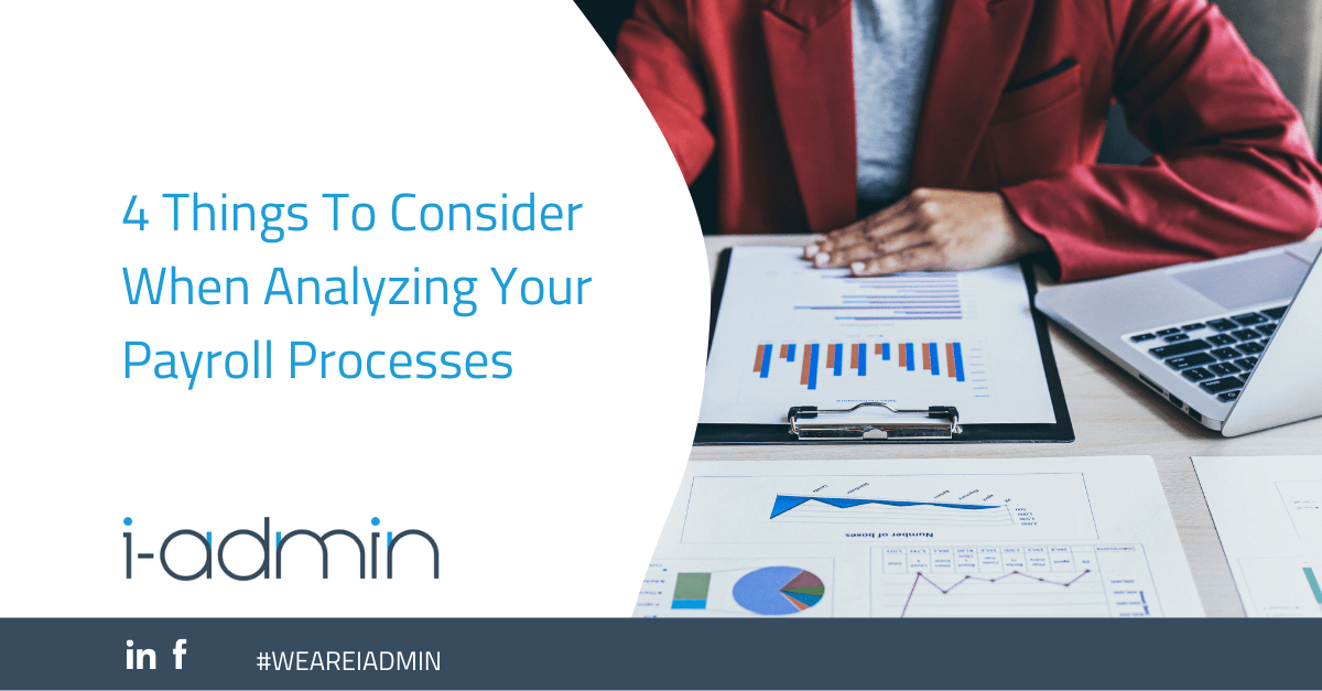 4 Things To Consider When Analyzing Payroll Processes