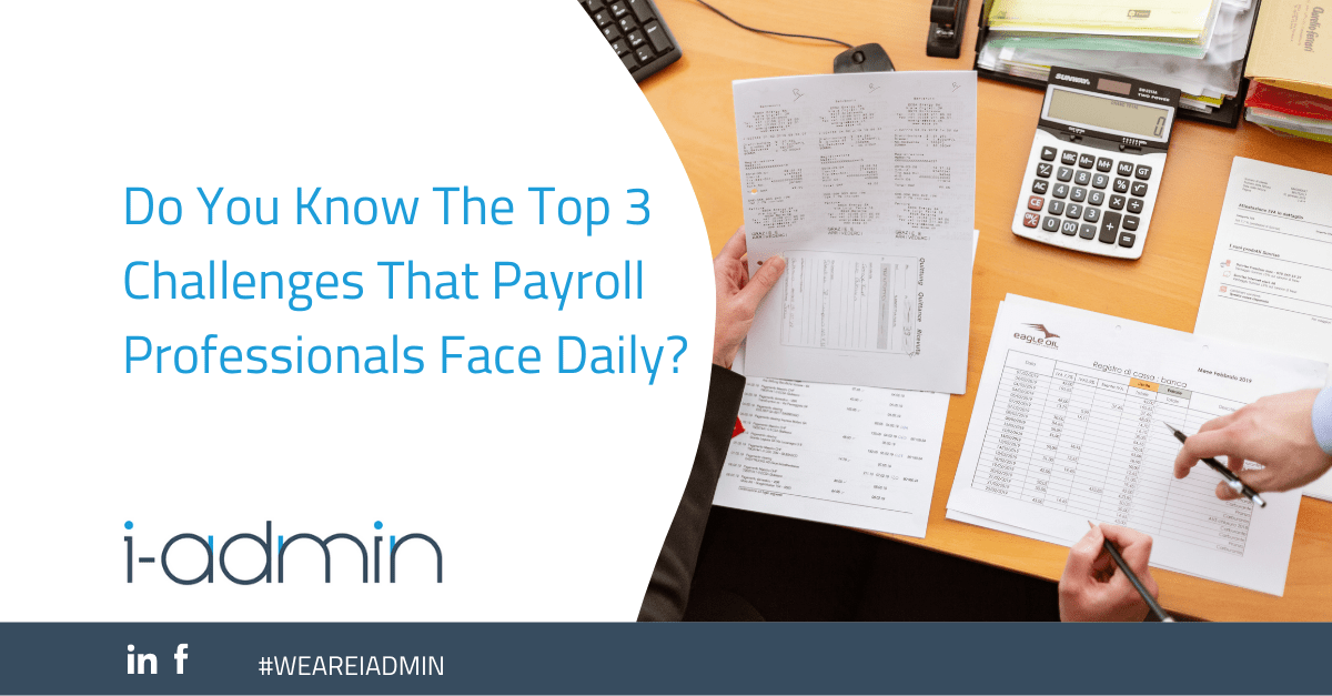 Top 3 Challenges That Payroll Professionals Face Daily