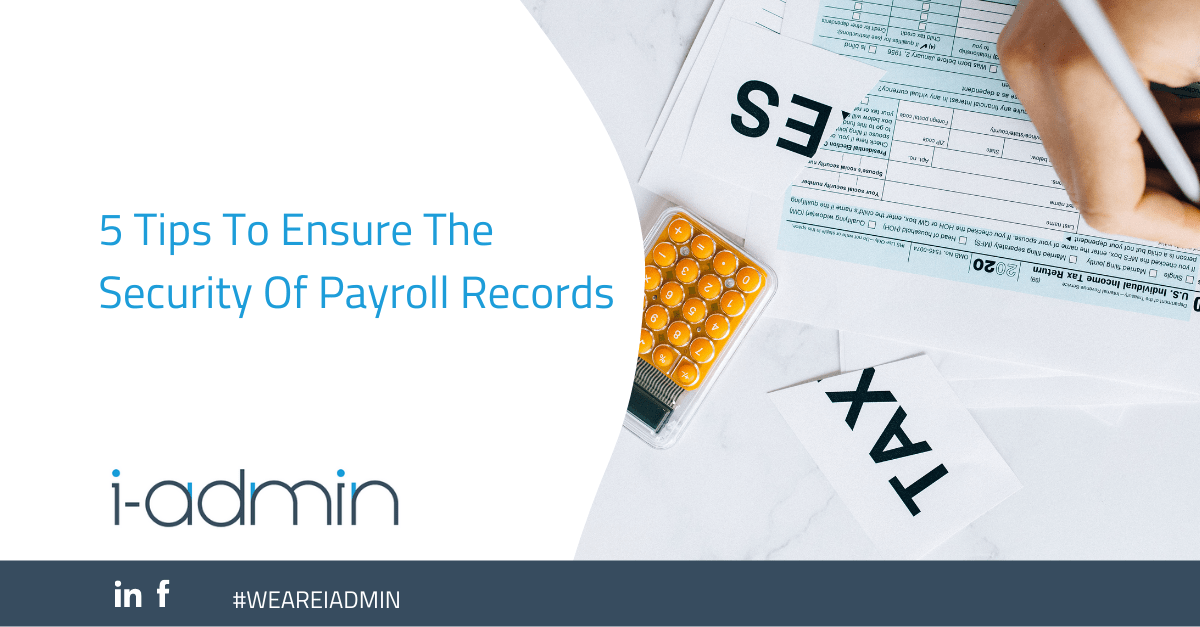 5 Tips To Ensure The Security Of Payroll Records