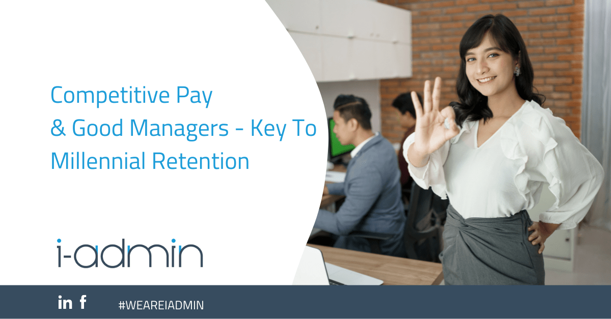 Competitive Pay & Good Managers – Key To Millennial Retention