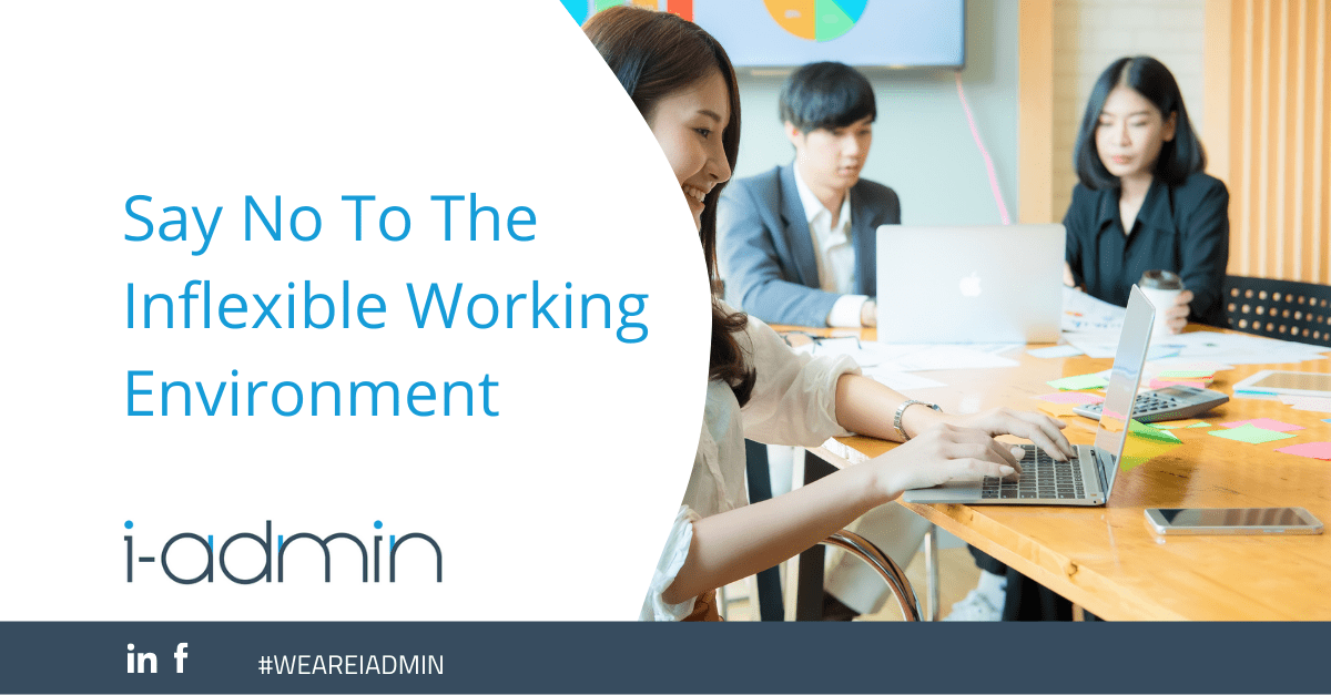 Say No To The Inflexible Working Environment