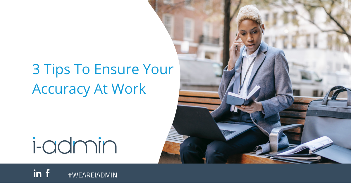 3 Tips To Ensure Your Accuracy At Work