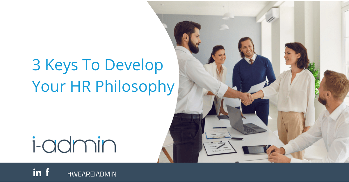 3 Keys To Develop Your HR Philosophy
