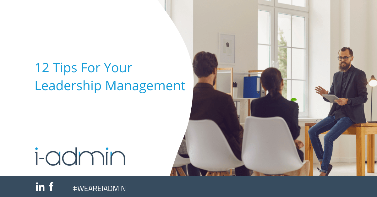 12 Tips For Your Leadership Management