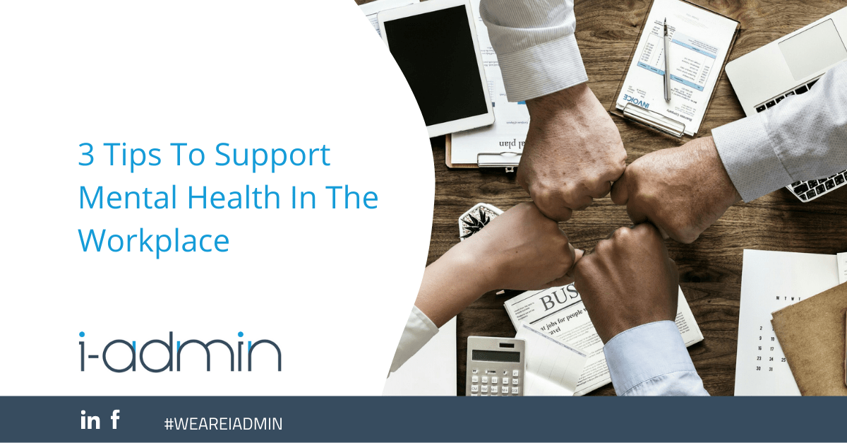 3 Tips To Support Mental Health In The Workplace