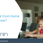 Will Work From Home Last Forever?
