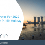 Revised dates for 2022 Singapore Public Holiday