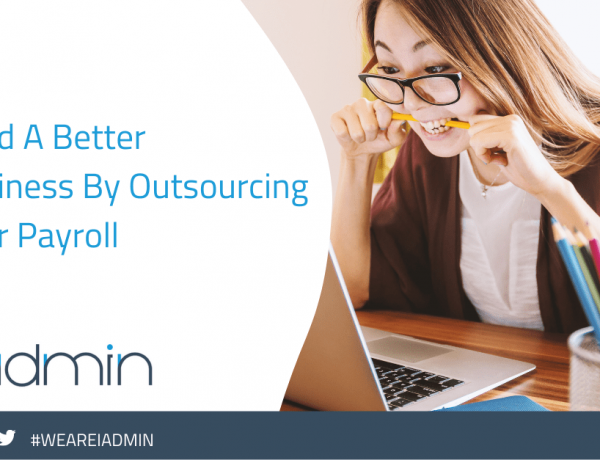 Build A Better Business By Outsourcing Your Payroll