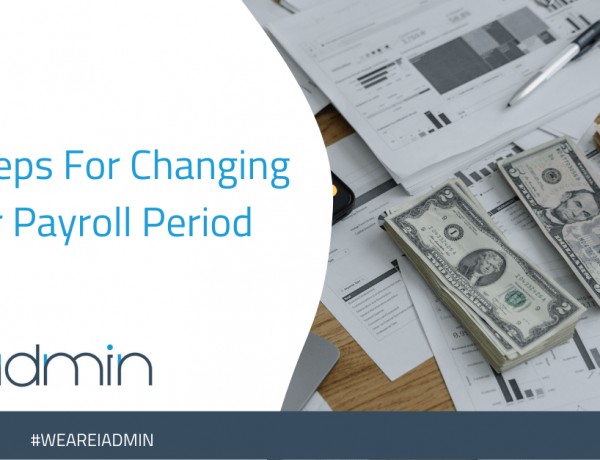 4 Steps For Changing Your Payroll Period