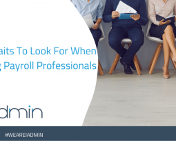 10 Traits To Look For When Hiring Payroll Professionals