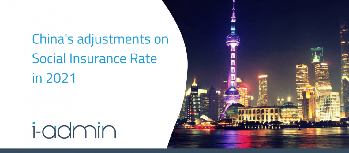 China Statutory Update – Adjustments for Social Insurance Rate in 2021