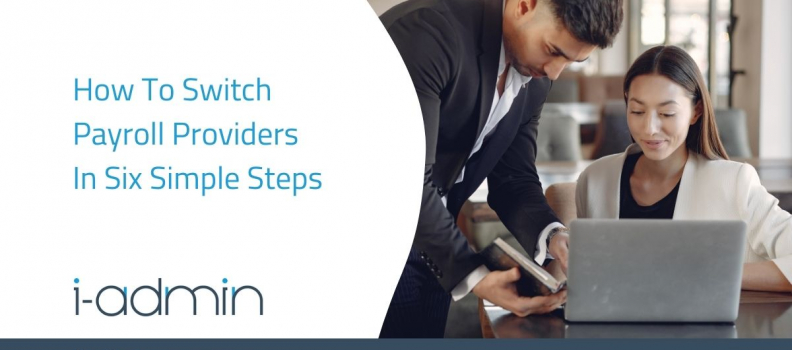 How To Switch Payroll Providers In 6 Simple Steps