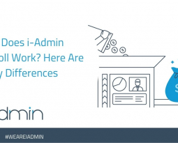 How Does i-Admin Payroll Work? Here Are 6 Key Differences