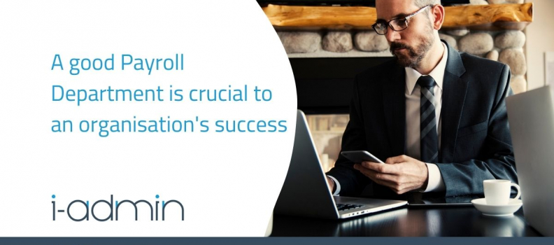 A good Payroll Department is crucial to an organisation's success