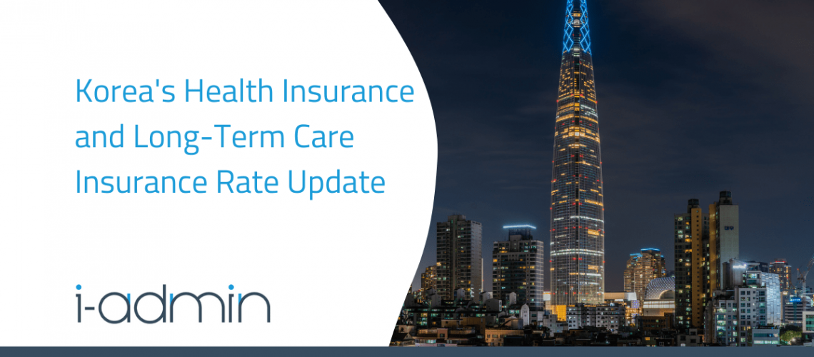 Korea Statutory Update – Health Insurance and Long-Term Care Insurance Rate Update