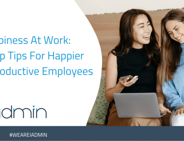 4 Top Tips For Happier And Productive Employees
