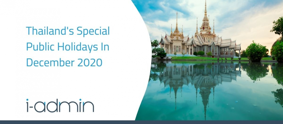 Thailand Statutory Update – Announcement for Special Public Holidays December 2020