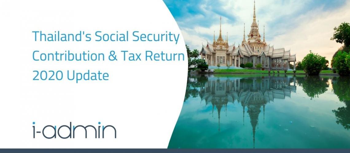Thailand Statutory Update – Revision of Social Security Employee Contribution Rate & Tax Return 2020