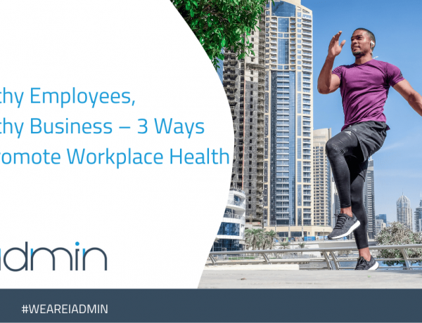 Healthy Employees, Healthy Business – 3 Ways To Promote Workplace Health